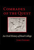 Comrades Of The Quest: An Oral History Of Reed