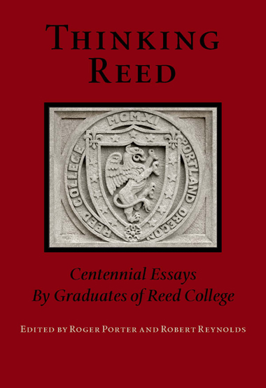 Thinking Reed: Centennial Essays By Reed Graduates (SKU 1101271913)